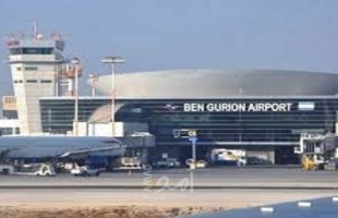 """إعلام عبري: تدريبات أمنية مفاجئة في محيط مطار """"بن غوريون"""""""